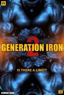 Железное поколение 2, 2017